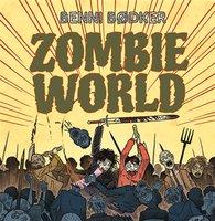 Zombie World 4: Du ruttnar - Benni Bødker