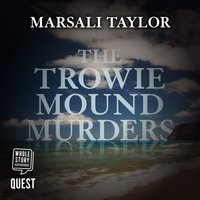 The Trowie Mound Murders - Marsali Taylor