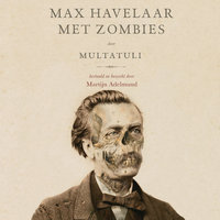 Max Havelaar met zombies - Martijn Adelmund