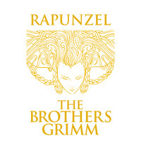 Rapunzel - The Brothers Grimm