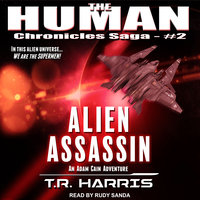 Alien Assassin - T.R. Harris