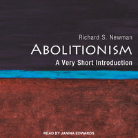 Abolitionism - Richard S. Newman