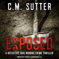 Exposed - C.M. Sutter