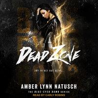 Dead Zone - Amber Lynn Natusch
