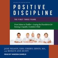 Positive Discipline - Roslyn Ann Duffy, Cheryl Erwin, Jane Nelsen