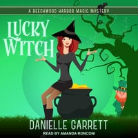 Lucky Witch - Danielle Garrett