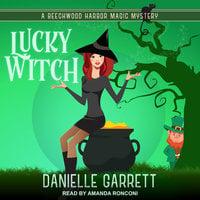 Lucky Witch - Danielle Garrett