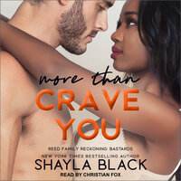 More Than Crave You - Shayla Black