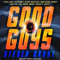 Good Guys - Steven Brust
