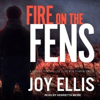 Fire on the Fens - Joy Ellis