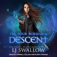The Four Horsemen: Descent - LJ Swallow