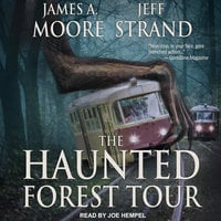 The Haunted Forest Tour - James A. Moore,Jeff Strand