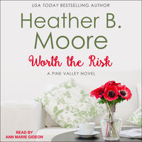 Worth the Risk - Heather B. Moore