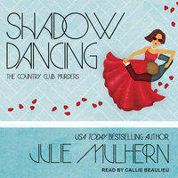 Shadow Dancing - Julie Mulhern
