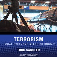 Terrorism - Todd Sandler
