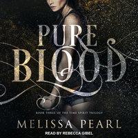 Pure Blood - Melissa Pearl