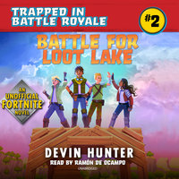 Battle for Loot Lake - Devin Hunter