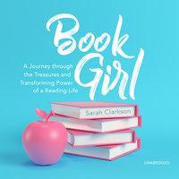 Book Girl - Sarah Clarkson