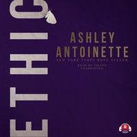 Ethic - Ashley Antoinette
