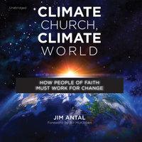 Climate Church, Climate World - Jim Antal