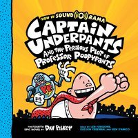 Captain Underpants #4: Captain Underpants and the Perilous Plot of Professor Poopypants - Dav Pilkey