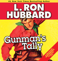 Gunman's Tally - L. Ron Hubbard