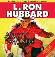 Arctic Wings - L. Ron Hubbard