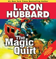The Magic Quirt - L. Ron Hubbard