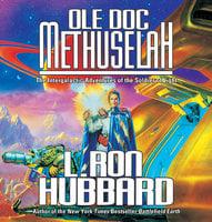 Ole Doc Methuselah - L. Ron Hubbard
