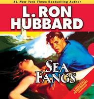 Sea Fangs - L. Ron Hubbard