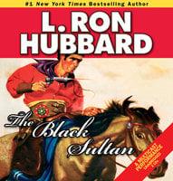 The Black Sultan - L. Ron Hubbard