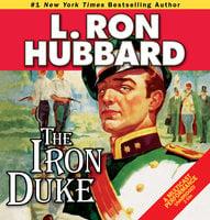 The Iron Duke - L. Ron Hubbard