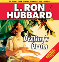 Destiny's Drum - L. Ron Hubbard