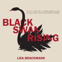 Black Swan Rising - Lisa Brackmann