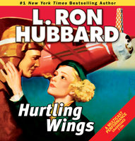Hurtling Wings - L. Ron Hubbard