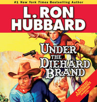 Under the Diehard Brand - L. Ron Hubbard