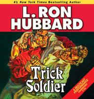 Trick Soldier - L. Ron Hubbard