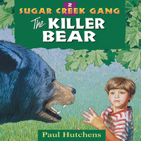 The Killer Bear - Paul Hutchens