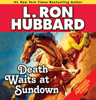 Death Waits at Sundown - L. Ron Hubbard