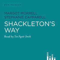 Shackleton's Way - Margot Morrell
