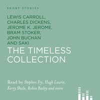 Short Stories: The Timeless Collection - Various Authors
