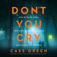 Don't You Cry - Cass Green