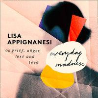 Everyday Madness - Lisa Appignanesi