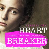 Heartbreaker - Claudia Dey