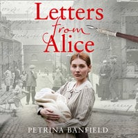 Letters from Alice - Petrina Banfield
