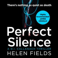 Perfect Silence - Helen Fields