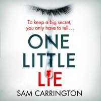 One Little Lie - Sam Carrington