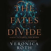 The Fates Divide - Veronica Roth