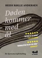 Døden kommer med ål - Heidi Kølle Andersen