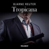Mafia-trilogien #2: Tropicana - Bjarne Reuter
